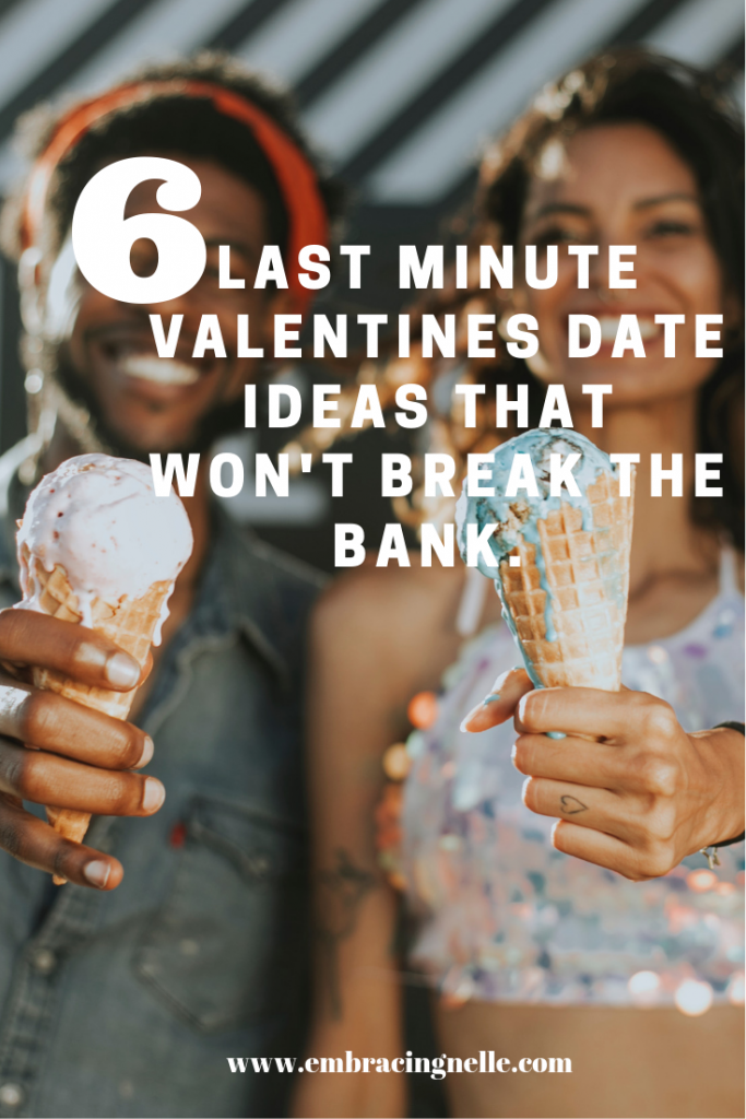 6 Last Minute Valentines Day Ideas That Won't Break The Bank