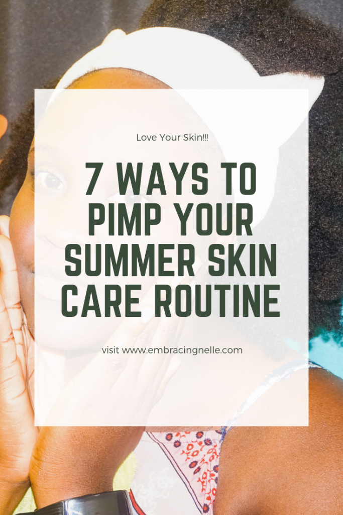 summer skin care 7 ways to pam your routine