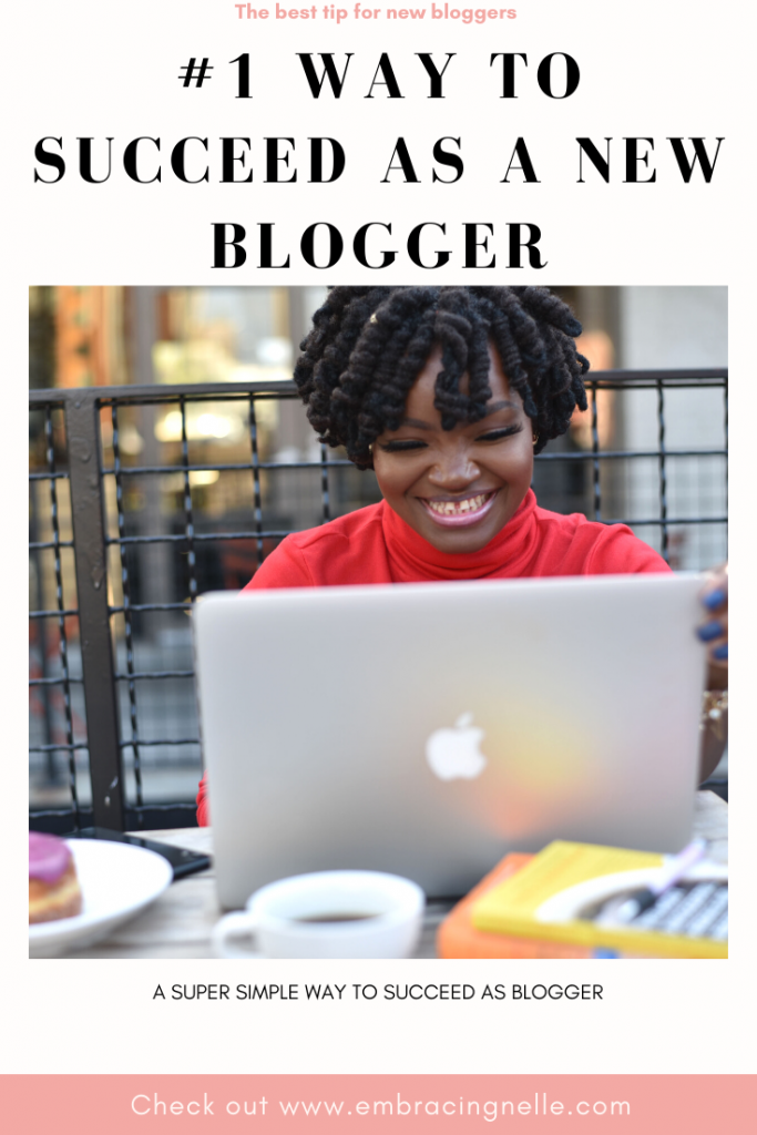 #1 Tip You Need To Succeed As A blogger