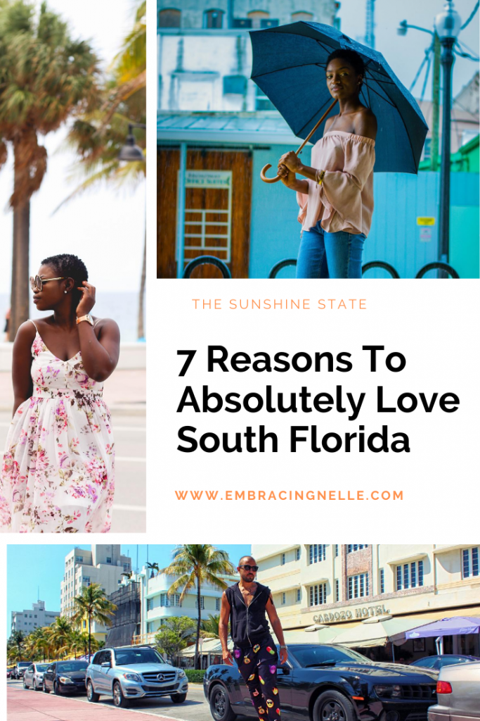 7 Reasons To Absolutely Love South Florida