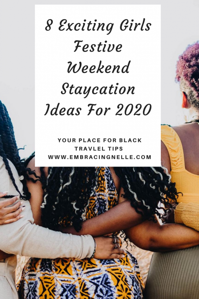 8 Exciting Girls Festive Weekend Staycation Ideas For 2020