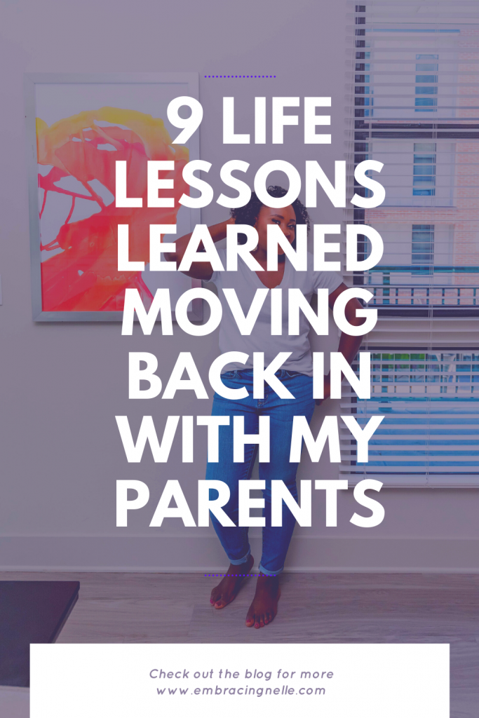 9 Life Lessons Learned Moving Back In With My Parents